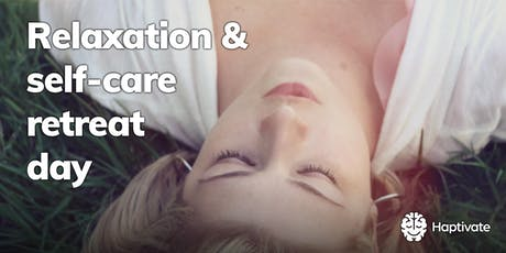 Haptivate - Relaxation and self-care retreat day tickets