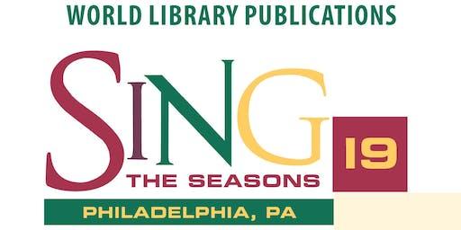 SING THE SEASONS 2019 - PHILADELPHIA, PA