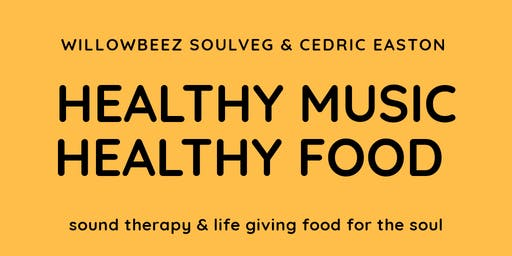 Healthy Music, Healthy Food