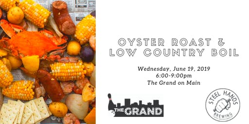 The Grand Oyster Roast with Steel Hands Brewery