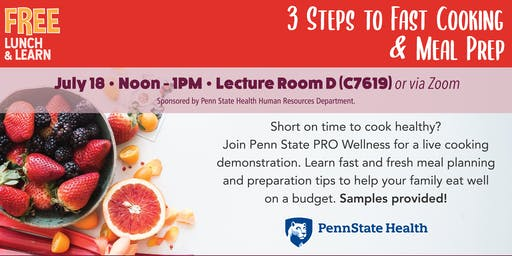 Lunch & Learn: 3 Steps to Fast Cooking & Meal Prep