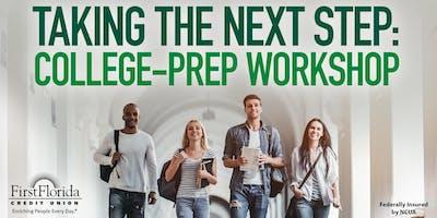 Taking the Next Step: College-Prep Workshop