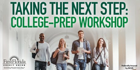 Taking the Next Step: College-Prep Workshop tickets