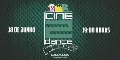 CINE2DANCE 2019 - DIA 18 (SESSÃO 19h)  ingressos