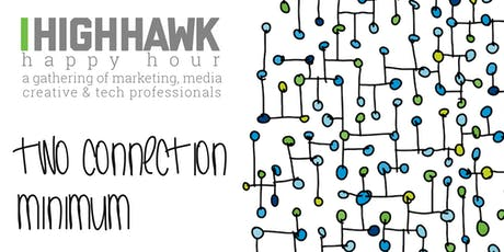 June Event | Two Connection Minimum | a gathering of Marketing, Media, Creative & Tech Pros tickets