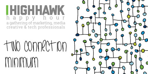 June Event | Two Connection Minimum | a gathering of Marketing, Media, Creative & Tech Pros