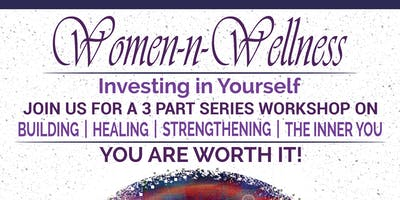 Women-N-Wellness Investing in Yourself