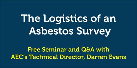 The Logistics of an Asbestos Survey tickets