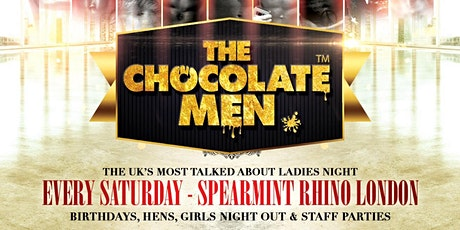 The Chocolate Men London Show - Live & Uncensored - Every Saturday tickets