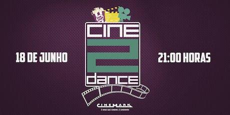 CINE2DANCE 2019 - DIA 18 (SESSÃO 21h)  ingressos