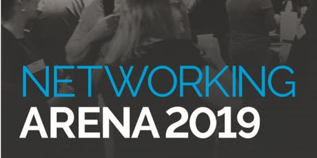 Networking Arena - Thursday 19th September 2019 tickets