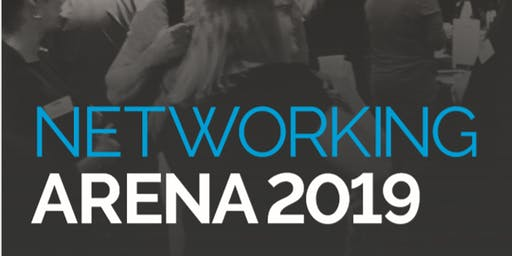Networking Arena - Thursday 19th September 2019