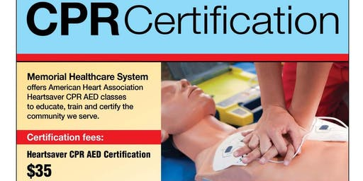 CPR Certification Class - Infant / Adult - Memorial Healthcare System
