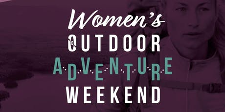 Women's Outdoor Adventure Weekend tickets