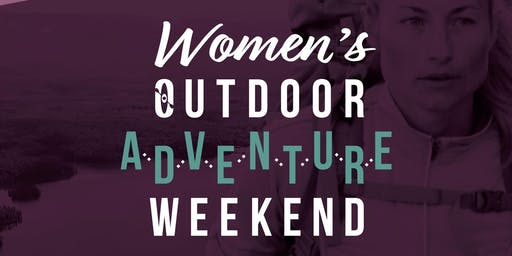 Women's Outdoor Adventure Weekend