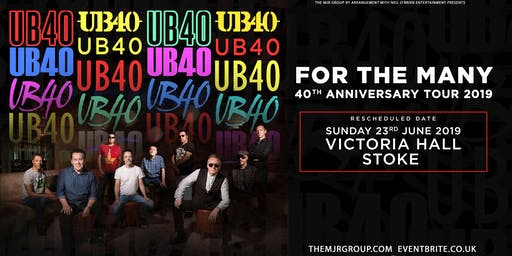 "UB40 - 40th Anniversary Tour ""For The Many"" (Victoria Hall, Stoke)"