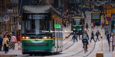The Inaugural Video Marketing Meetup in Helsinki (June 2019)