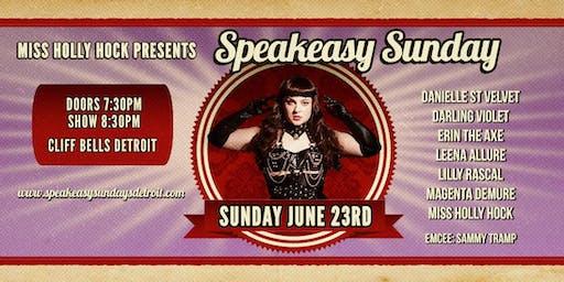 Speakeasy Sundays - June Edition!