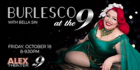 BURLESCO at the 9 with Bella Sin tickets