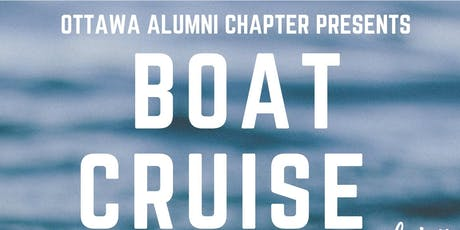 St FX Ottawa Chapter 1st Annual Boat Cruise tickets