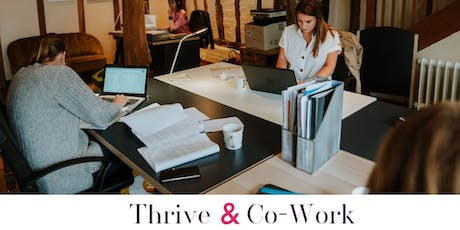 Thrive & Co-work.  The Residence, Newport (July Date) tickets