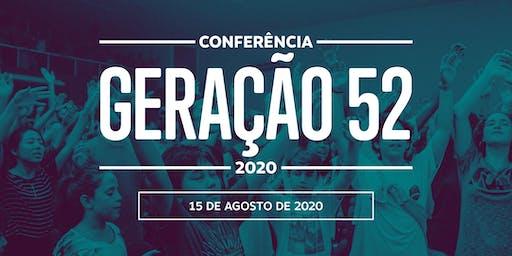 Conferência Geração 52 -2020