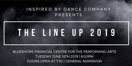 "Inspired By Dance Company presents ""The Line Up 2019"" tickets"
