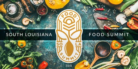 South Louisiana Food Summit tickets
