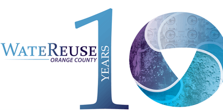 OC WateReuse 10th Anniversary Celebration tickets