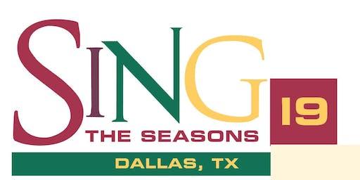 SING THE SEASONS 2019 - DALLAS, TX