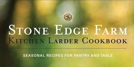 Stone Edge Farm Kitchen Larder Cookbook Release Party tickets