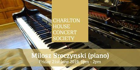 Milosz Srocynski - Charlton House Concert Society tickets