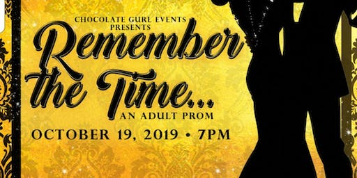 "Adult Prom ""Remember The Time"""