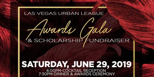 Las Vegas Urban League Awards Reception and Fundraiser