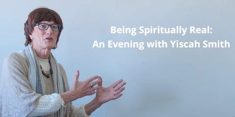 Being Spiritually Real: An Evening with Yiscah Smith tickets