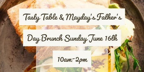 Tasty Table hosts Father's Day Brunch & Car Meet at Mayday Brewery tickets