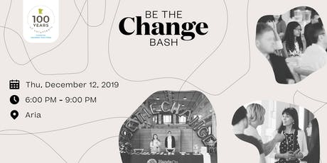 Be The Change Bash! tickets