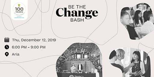 Be The Change Bash!