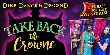 Take Back the Crowne: A Villains Ball for Lost Boys and Girls tickets
