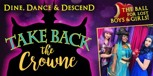Take Back the Crowne: A Villains Ball for Lost Boys and Girls