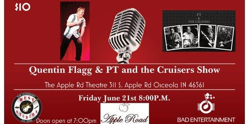 Quentin Flagg & PT and the Cruisers Show