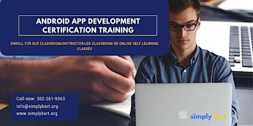Android App Development Certification Training in Goldsboro, NC