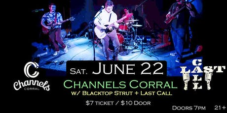 Channels Corral w/Blacktop Strut and Last Call at Soundcheck Studios tickets
