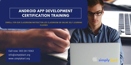 Android App Development Certification Training in Greenville, NC tickets