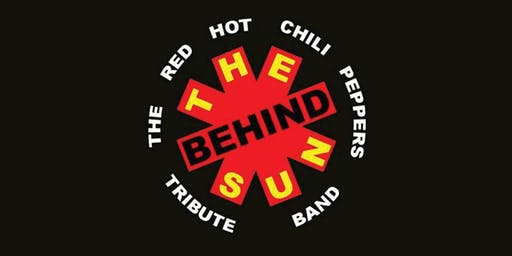 Behind The Sun: The Red Hot Chili Peppers Tribute Band