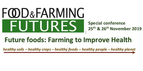 Future Foods: Farming to Improve Health  tickets