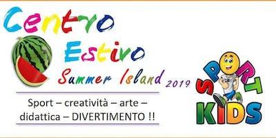 CENTRO ESTIVO SUMMER ISLAND 2019 Prenotazione gratuita