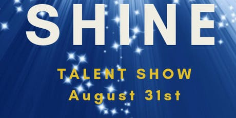 SHINE Talent Show  Final Auditions tickets