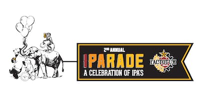 2nd Annual IPARADE - A celebration of IPAs