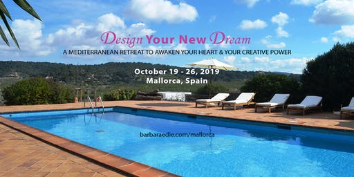 Design Your New Dream Retreat: A Mediterranean Retreat to Awaken Your Heart & Your Creative Power